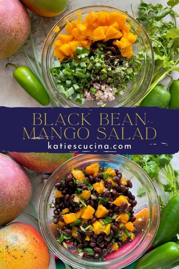 Two photos split by recipe title text; top of ingredients bottom of a bowl of black bean mango salad.