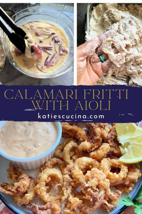 Three photos: top two of raw calamari in batter, bottom of fried calamari rings with recipe title text on image for Pinterest.
