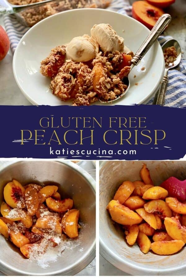 Three photos split by recipe title text in the middle. Top of a white bowl filled with peach crisp in a bowl, bottom of two bowls filled with peaches and spices.