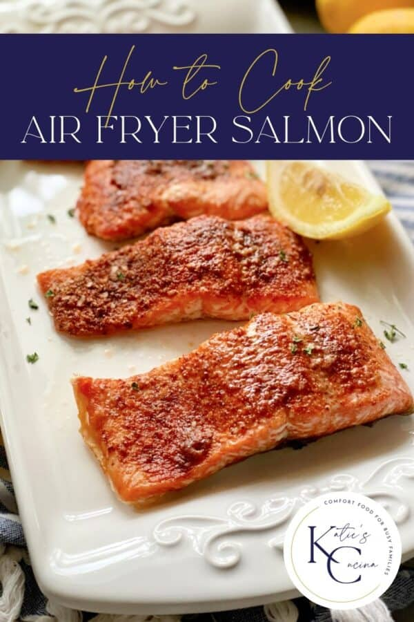 White platter filled with salmon filets with recipe title text on image for Pinterest.