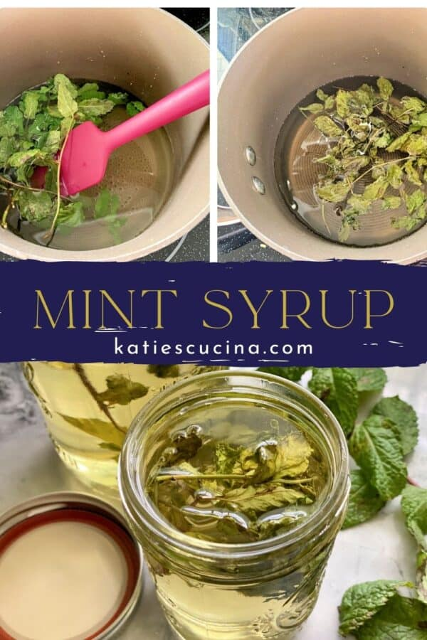Three photos split by recipe title text; top two of mint seeping in water, bottom of Mint Simple Syrup in mason jar.