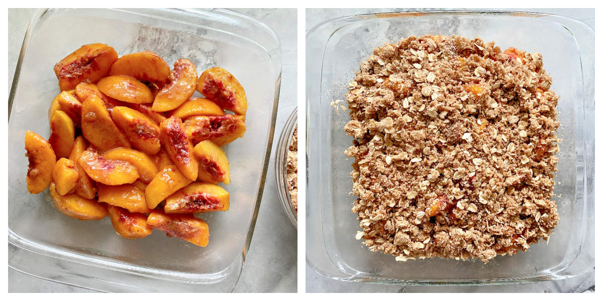 Two photos: left of peaches in a glass square baking dish, right is crisp topping on top of peaches.