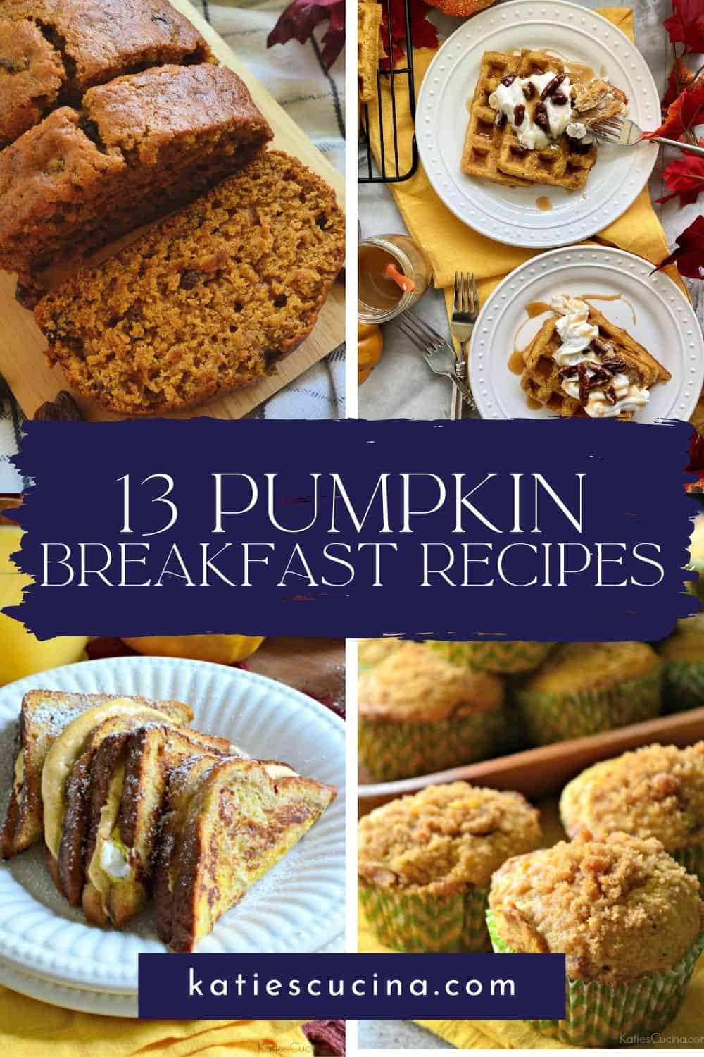 Four photos; bread, waffles, french toast, and muffins divided by text for Pinterest.