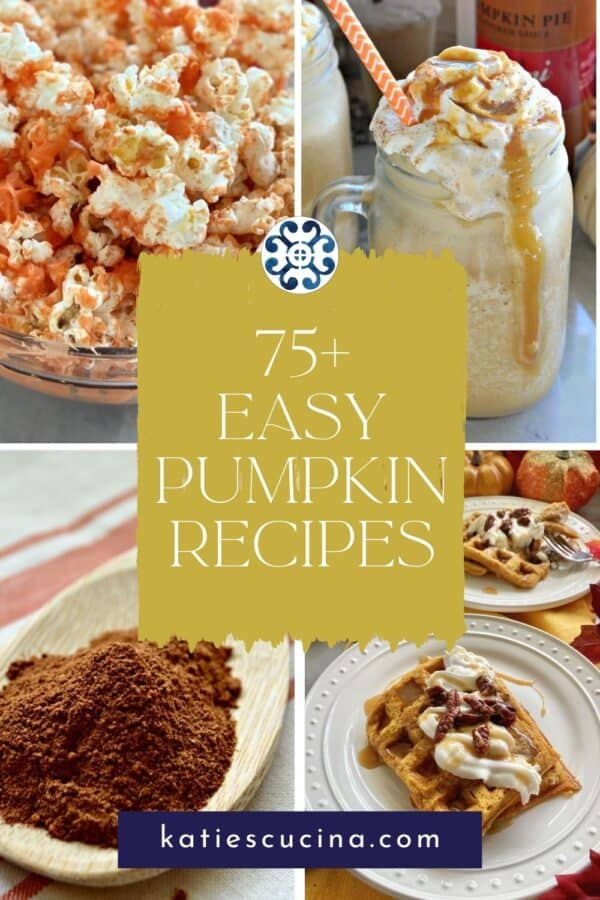 Four different pumpkin recipes; popcorn, spice, waffles, and frappe with title text on image for Pinterest.