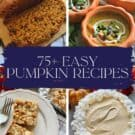 Four photos of four different pumpkin recipes with roundup title text on image for Pinterest.