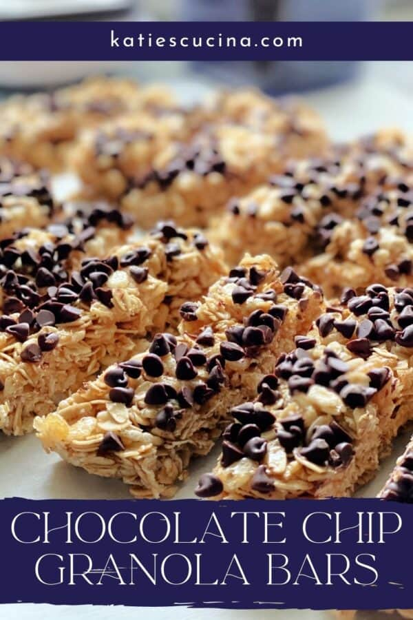 Close up of cut granola bars with chocholate chips and recipe title text on image for Pinterest.
