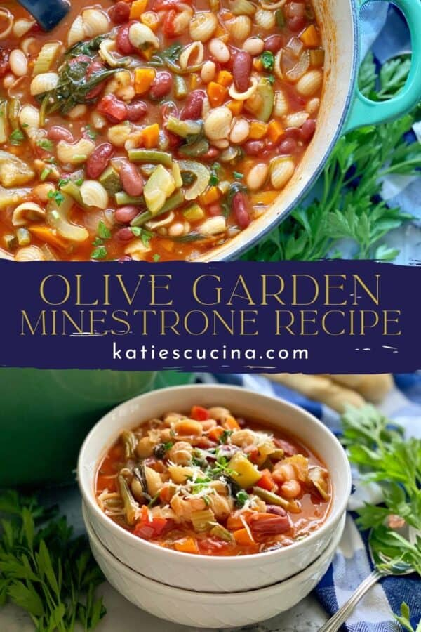 Two photos of minestrone soup (top of a pot and bottom of soup in a bowl) split by recipe title text on image for Pinterest.