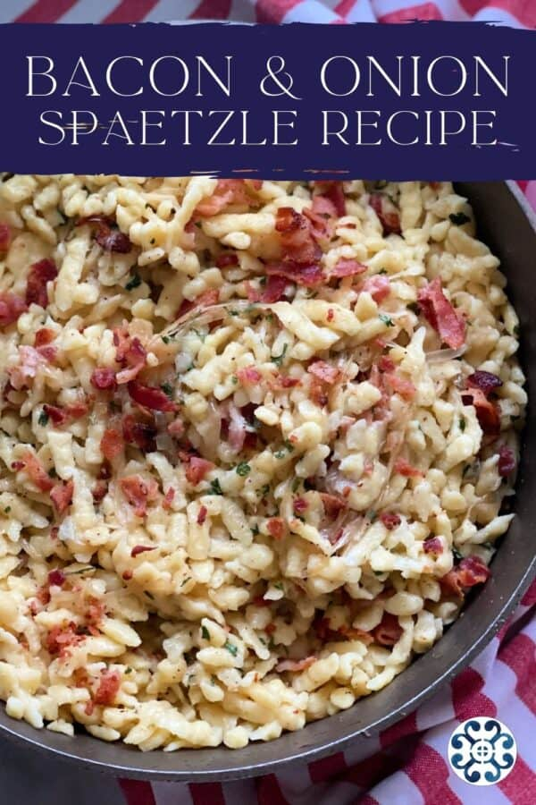 Skillet filled with bacon spatezle with text on image for Pinterest.